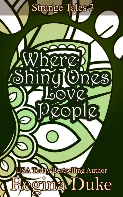 Where Shiny Ones Love People